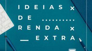 5 ideias de renda extra